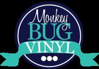 Monkeybug Vinyl Custom Gifts